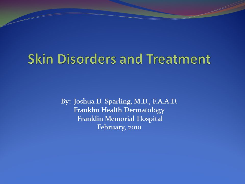 By: Joshua D.Sparling, M.D., F.A.A.D.