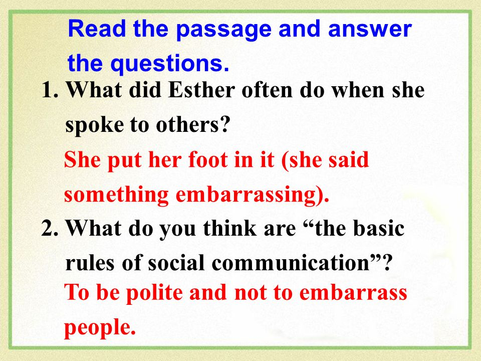 Read the passage and answer the questions. 1.What did Esther often do when she spoke to others.