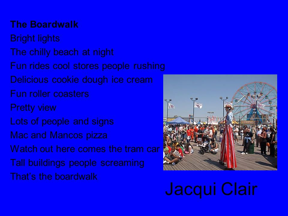 Jacqui Clair The Boardwalk Bright lights The chilly beach at night Fun rides cool stores people rushing Delicious cookie dough ice cream Fun roller co