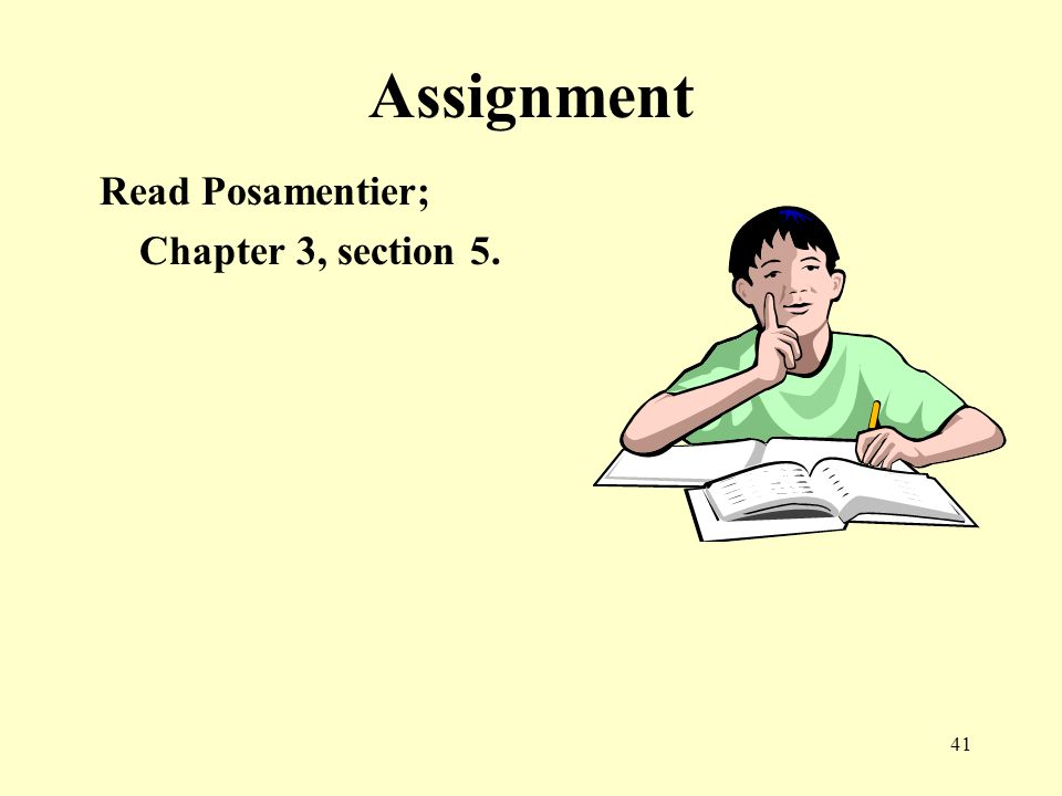 41 Assignment Read Posamentier; Chapter 3, section 5.