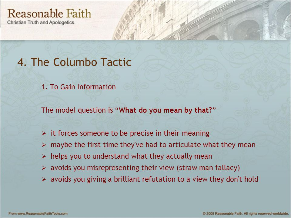 4. The Columbo Tactic 1.