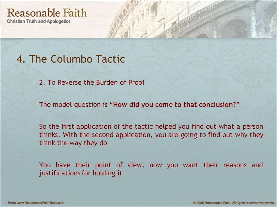4. The Columbo Tactic 2.