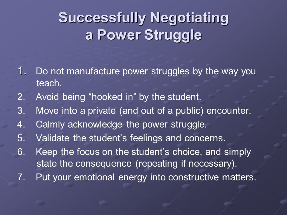 Successfully Negotiating a Power Struggle Successfully Negotiating a Power Struggle 1.