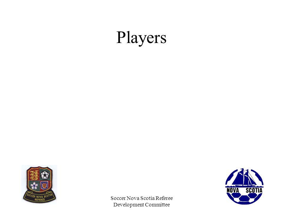 Soccer Nova Scotia Referee Development Committee Players