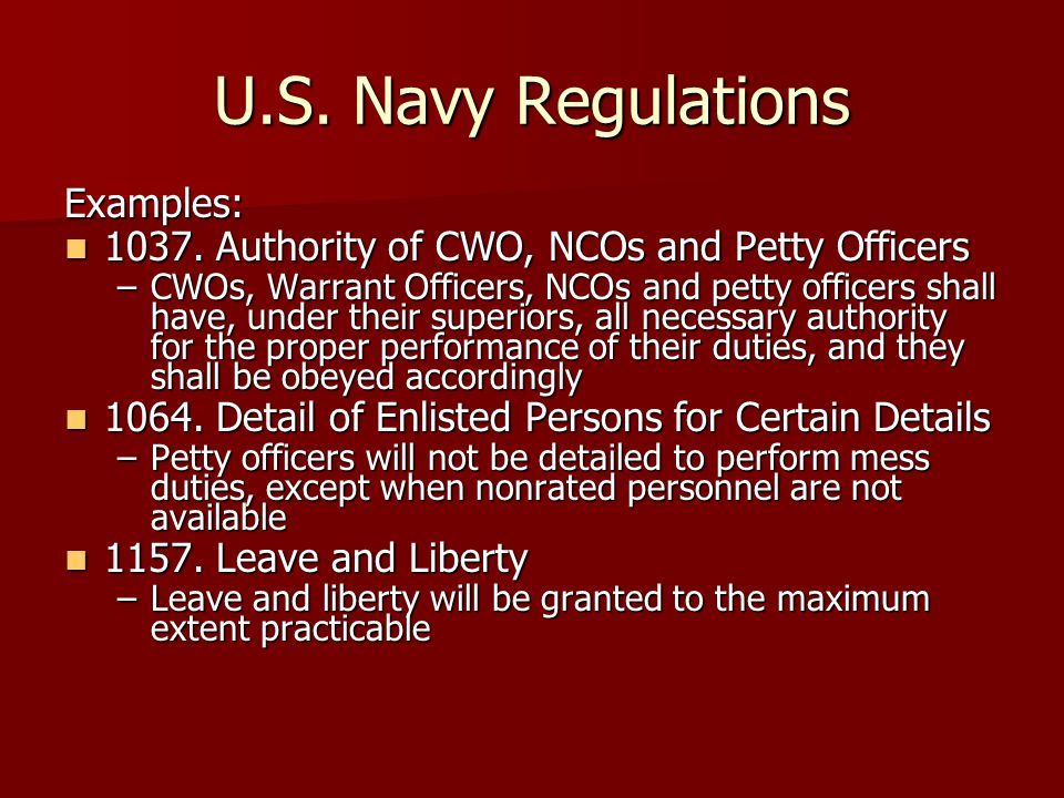 U.S.Navy Regulations Examples: 1037. Authority of CWO, NCOs and Petty Officers 1037.