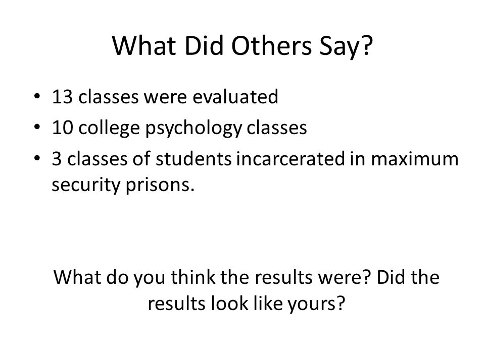 What Did Others Say.
