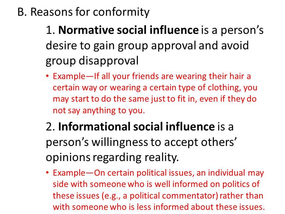 B.Reasons for conformity 1.