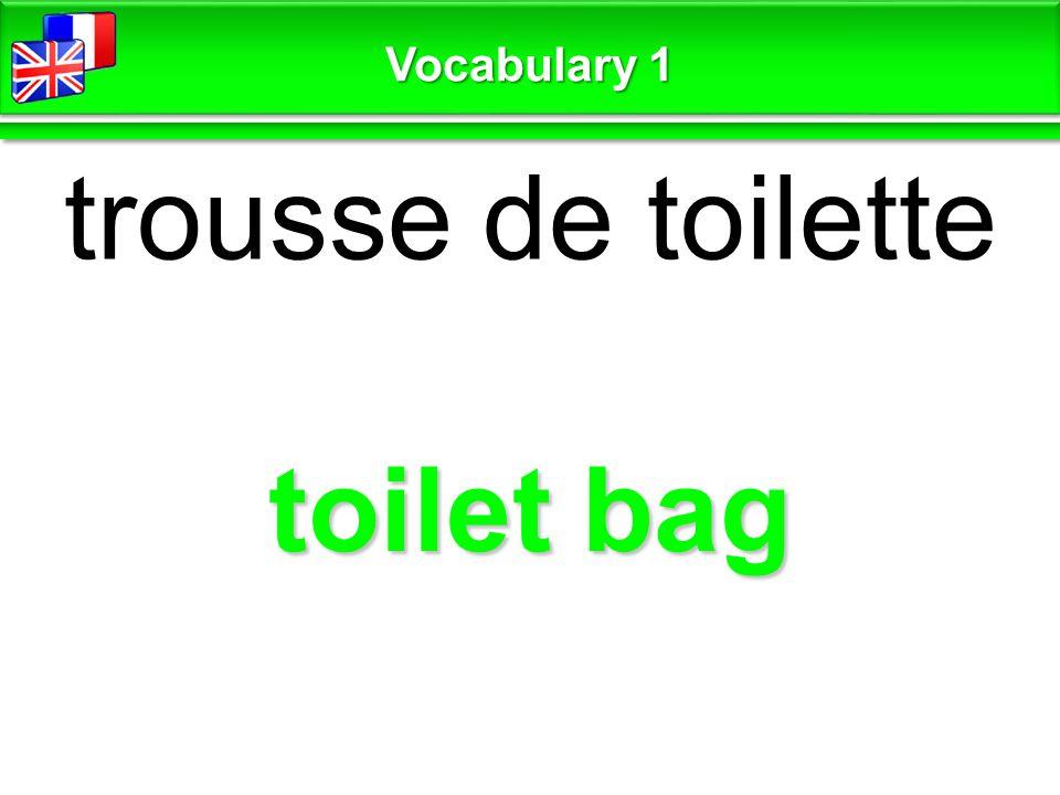 toilet bag trousse de toilette Vocabulary 1