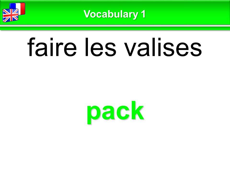 pack faire les valises Vocabulary 1
