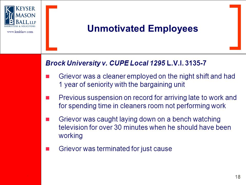 www.kmblaw.com. 18 Brock University v. CUPE Local 1295 L.V.I.