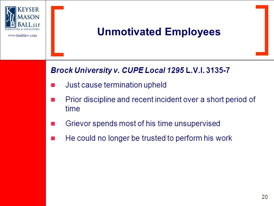 www.kmblaw.com. 20 Brock University v. CUPE Local 1295 L.V.I.
