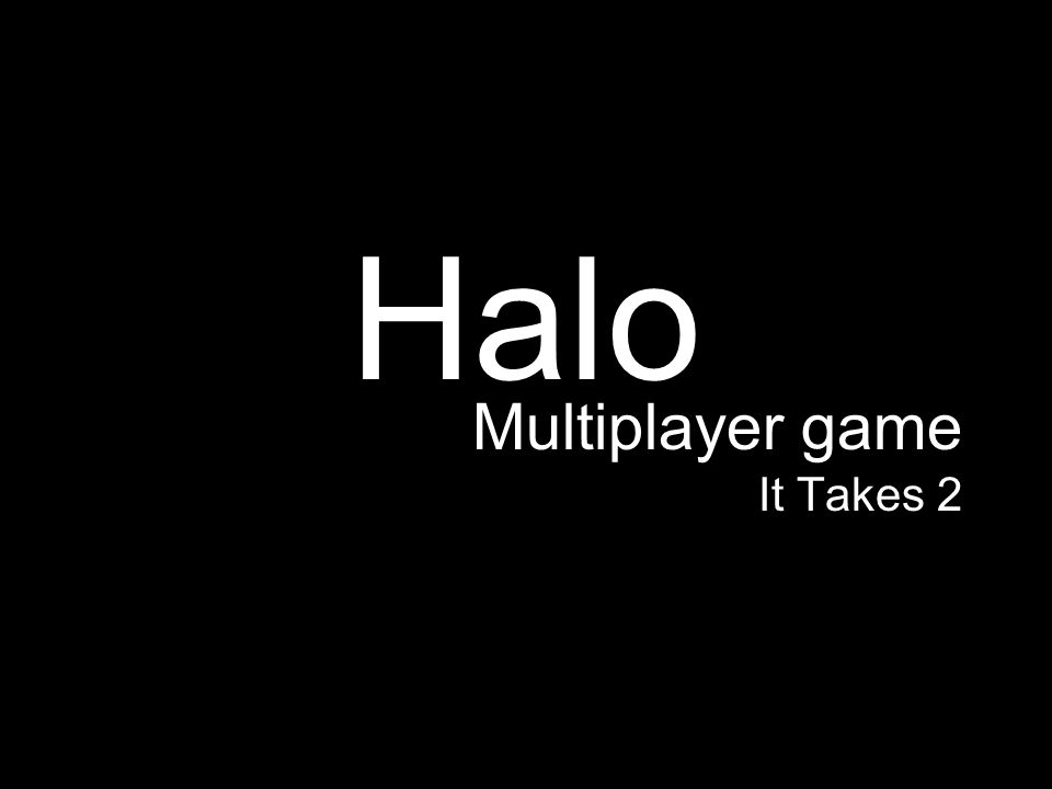 Halo Multiplayer game It Takes 2