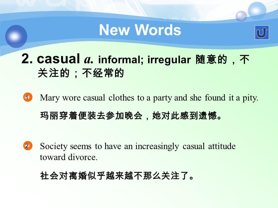New Words 1. embarrass vt.