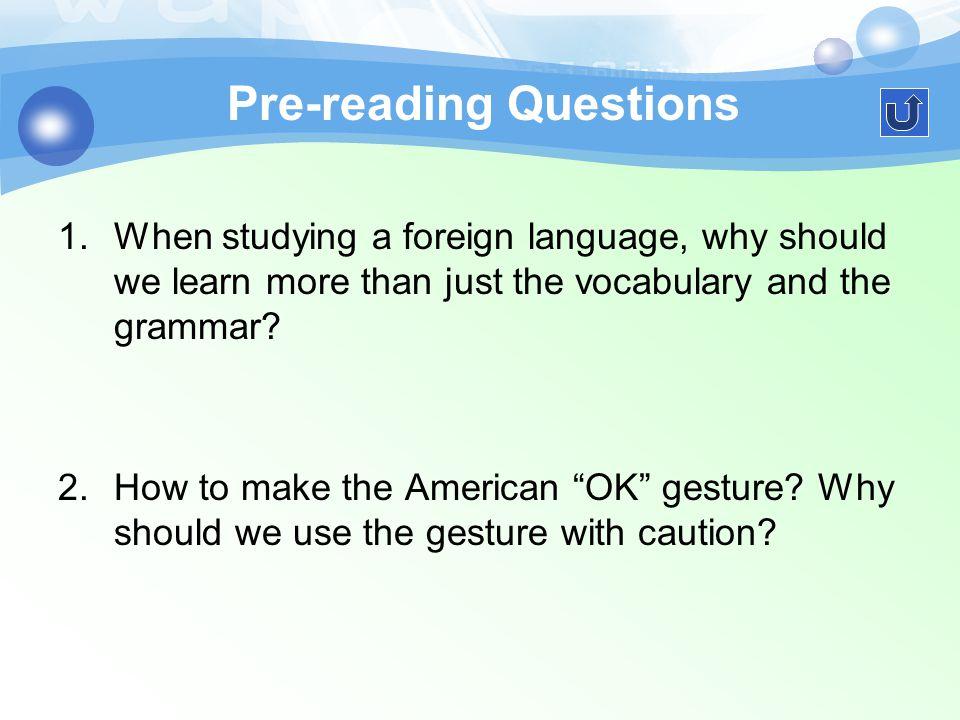 任务 2 Pre-reading Questions 任务二 Text Learning