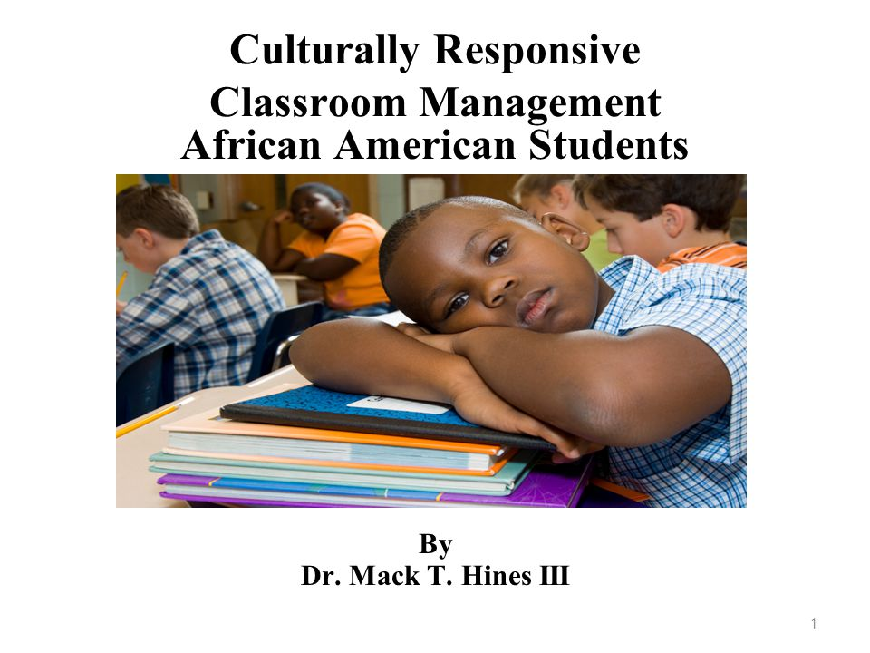 2 PURPOSE The purpose of this presentation is to provide research validated strategies for building positive behavior within African American students.