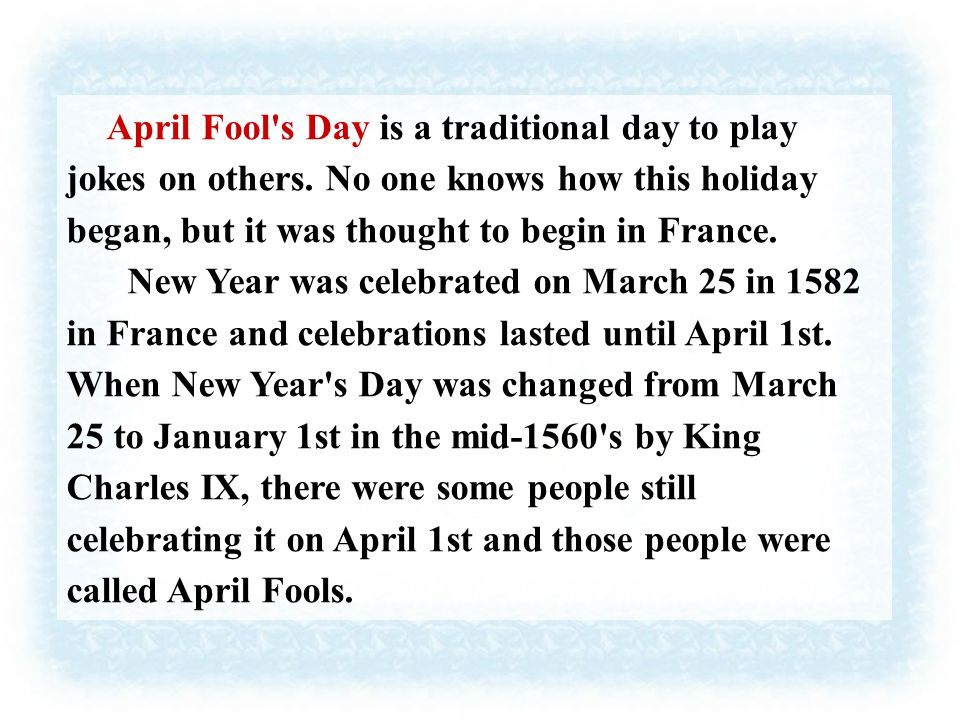 April Fool's Day is for fun only.