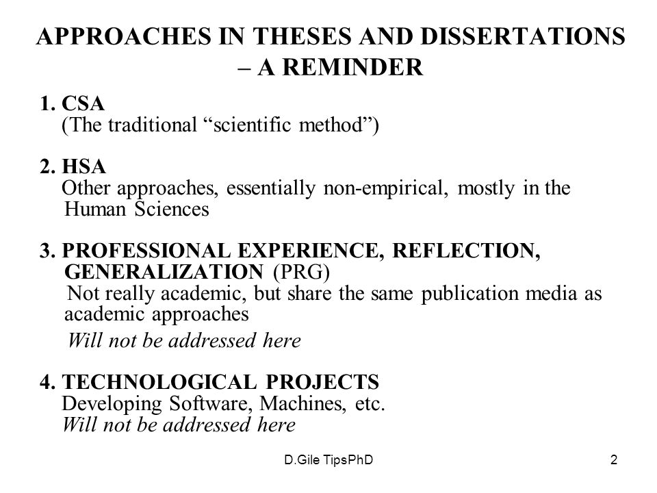 D.Gile TipsPhD2 APPROACHES IN THESES AND DISSERTATIONS – A REMINDER 1.