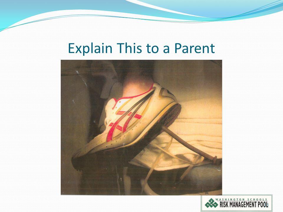 Explain This to a Parent 13