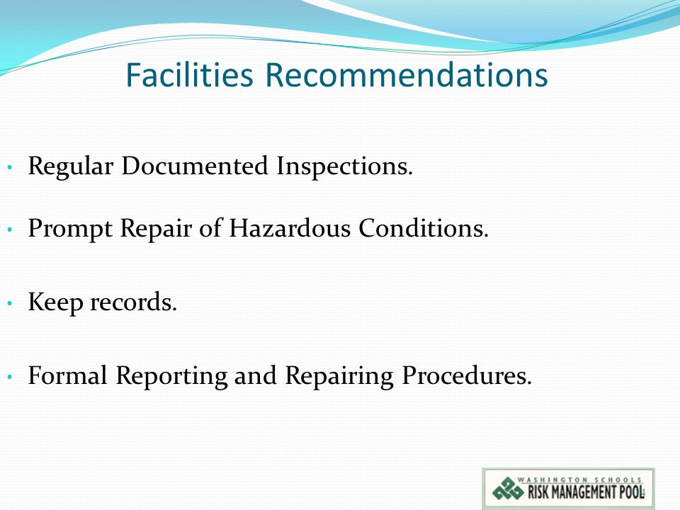 Facilities Recommendations Regular Documented Inspections.