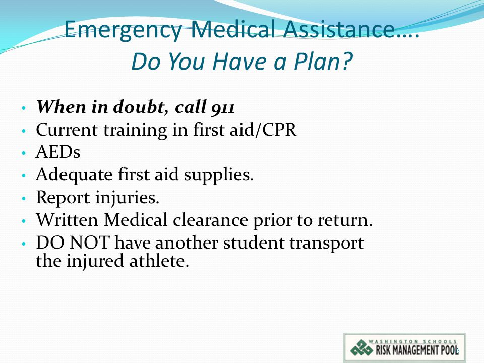 Emergency Medical Assistance….Do You Have a Plan.