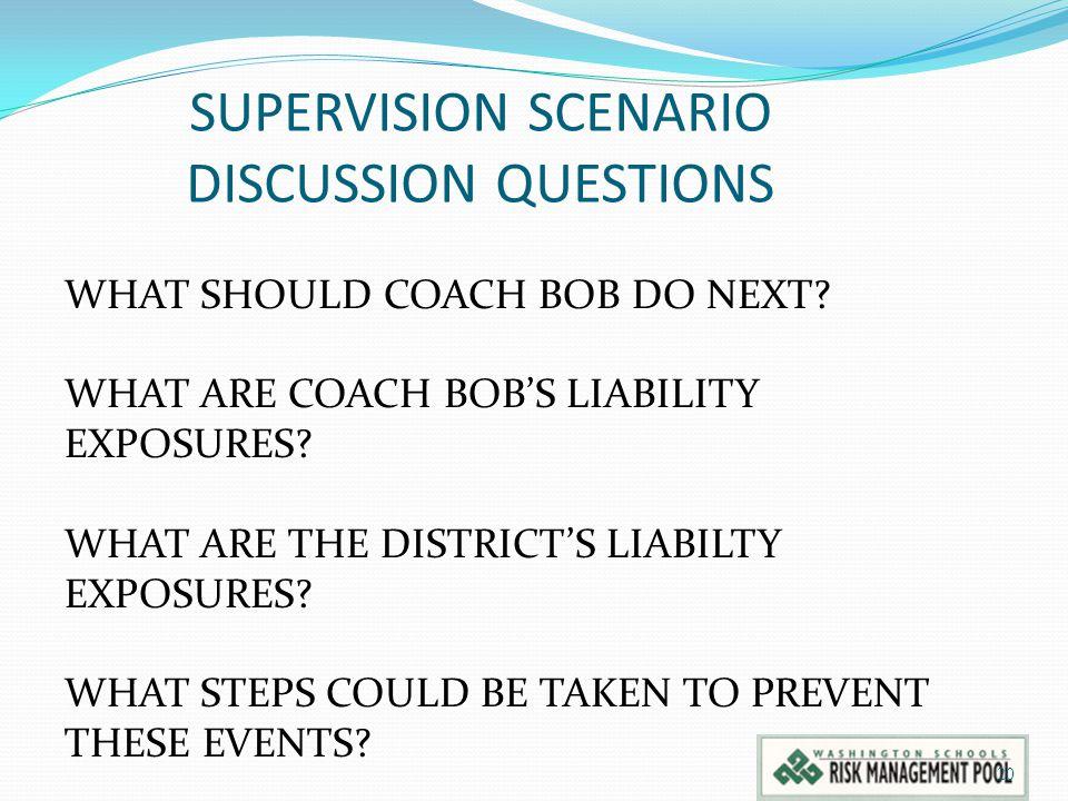 SUPERVISION SCENARIO DISCUSSION QUESTIONS 20 WHAT SHOULD COACH BOB DO NEXT.