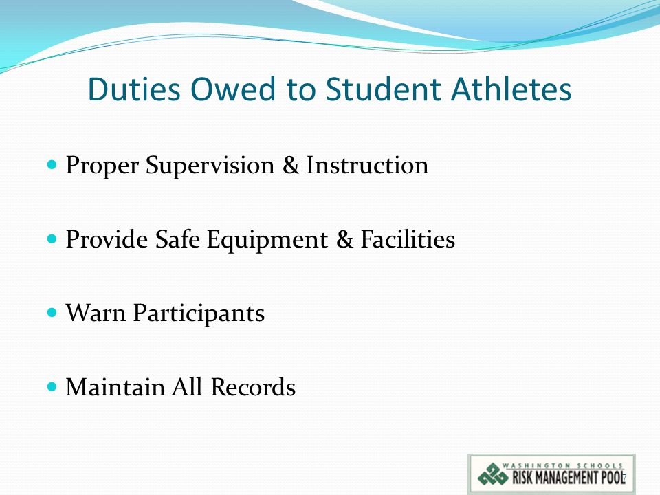 Duties Owed to Student Athletes Proper Supervision & Instruction Provide Safe Equipment & Facilities Warn Participants Maintain All Records 7