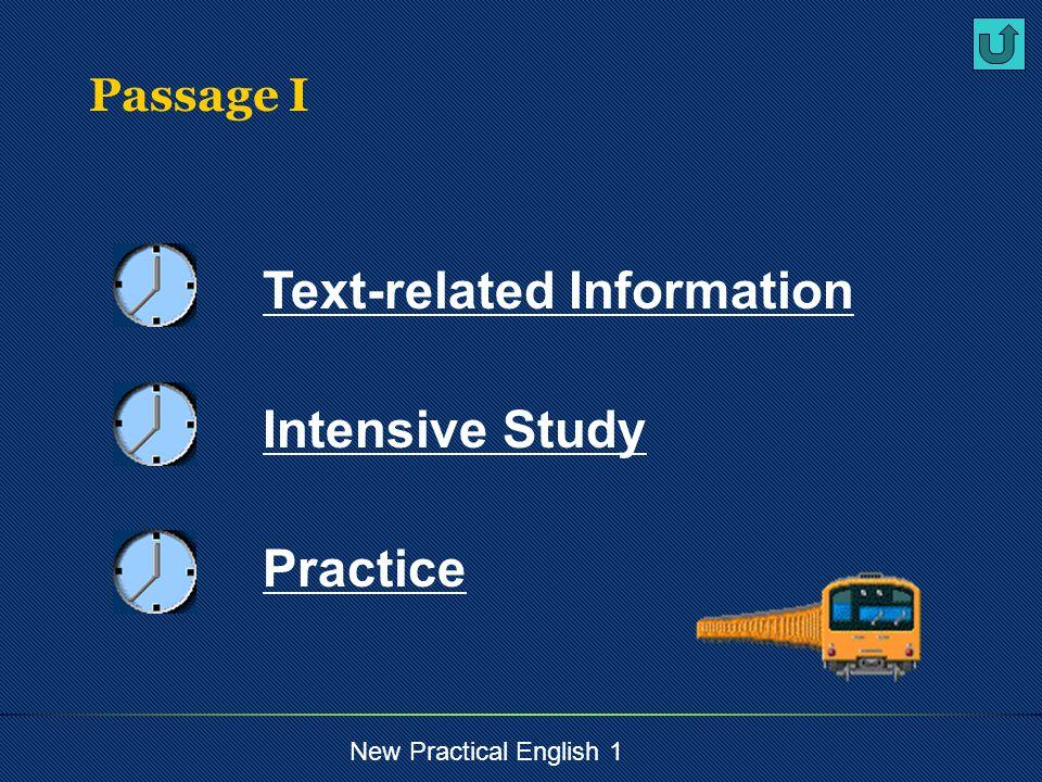 New Practical English 1 entertain A teacher should entertain as well as teach.