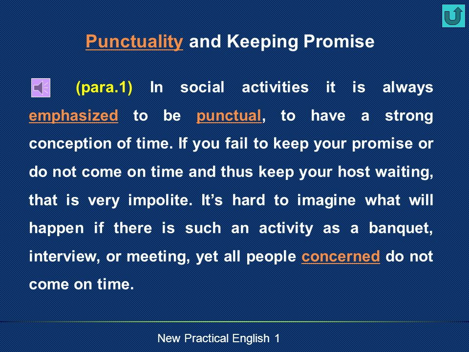 New Practical English 1 punctuality punctual being punctual n.