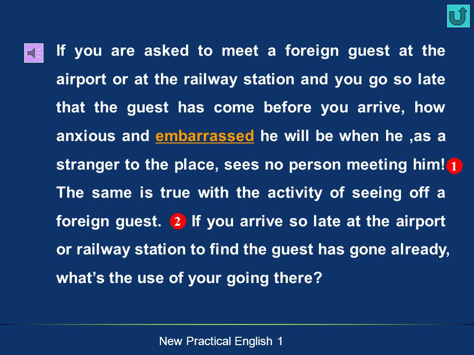 New Practical English 1 emphasize To place emphasis on… Our teacher emphasized how important it was to study English.