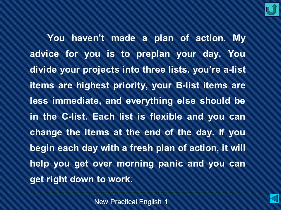 New Practical English 1 Reference You may have experienced morning panic.