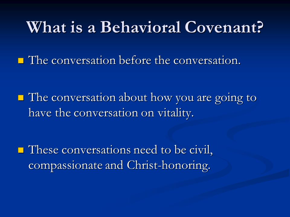 What is a Behavioral Covenant.The conversation before the conversation.