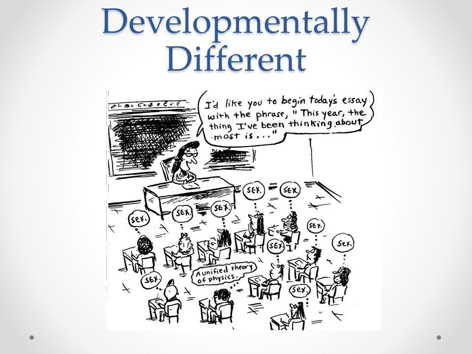 Developmentally Different