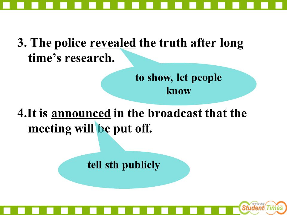 3. The police revealed the truth after long time's research.