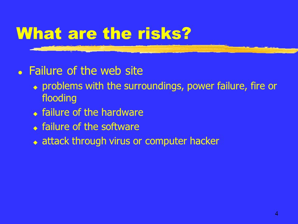 15 The Scenarios l Attack causes a degradation of performance or loss of service to web site l Not covered under current coverage l Modeling assumption: site down for 3 hours l Income loss/Customer value loss Denial of service