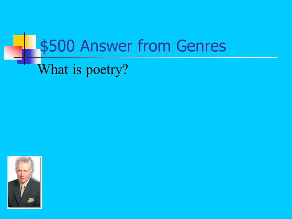 $500 Question from Genres The major literary genre that is frequently lyrical, euphonic (pleasing to the ears), and often features a rhythm: An example would be The Raven by Edgar Allan Poe.