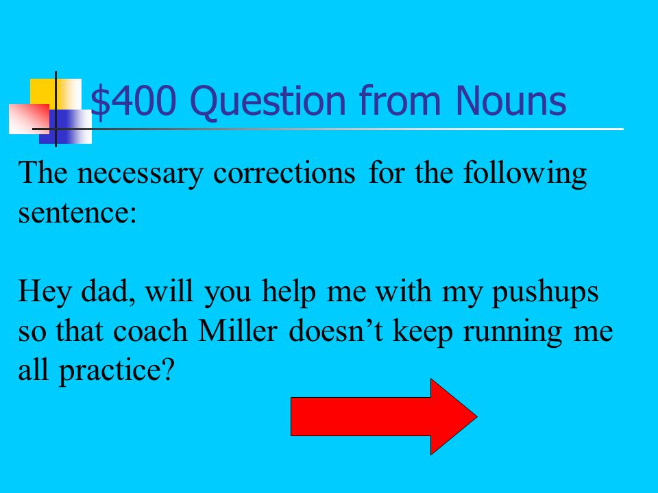 $300 Answer from Nouns What collective nouns?