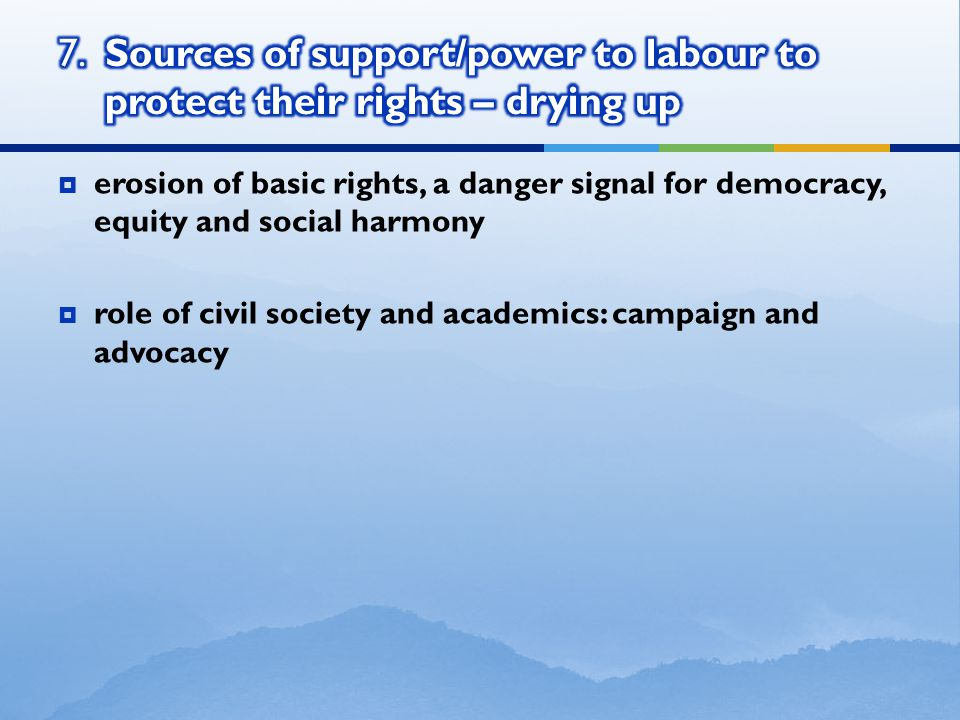  erosion of basic rights, a danger signal for democracy, equity and social harmony  role of civil society and academics: campaign and advocacy