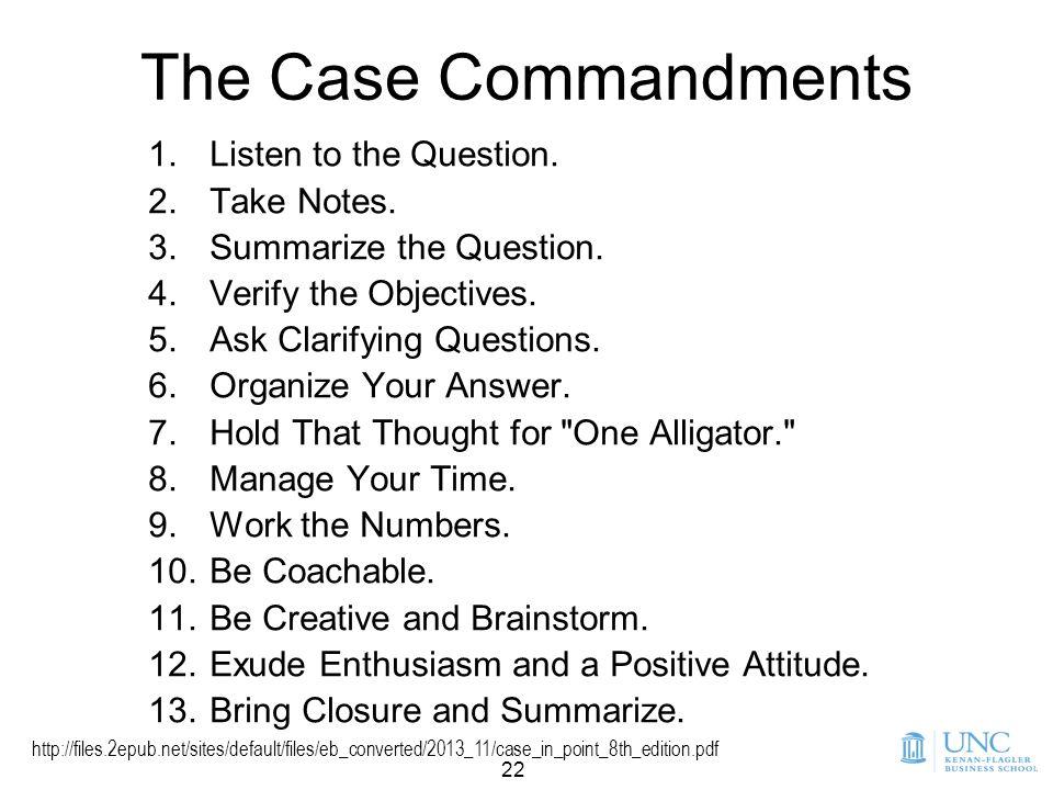 22 The Case Commandments 1.Listen to the Question.
