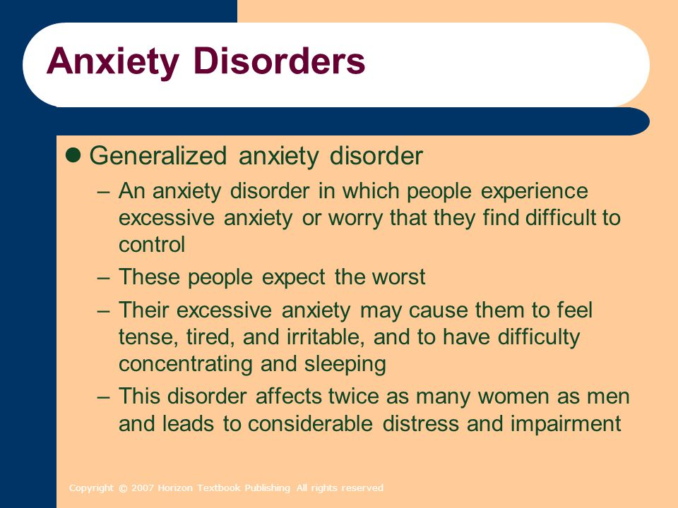Copyright © 2007 Horizon Textbook Publishing All rights reserved Identifying Anxiety Disorders Read each of the four descriptions below and place a checkmark beside each description that sounds like you or someone you know.