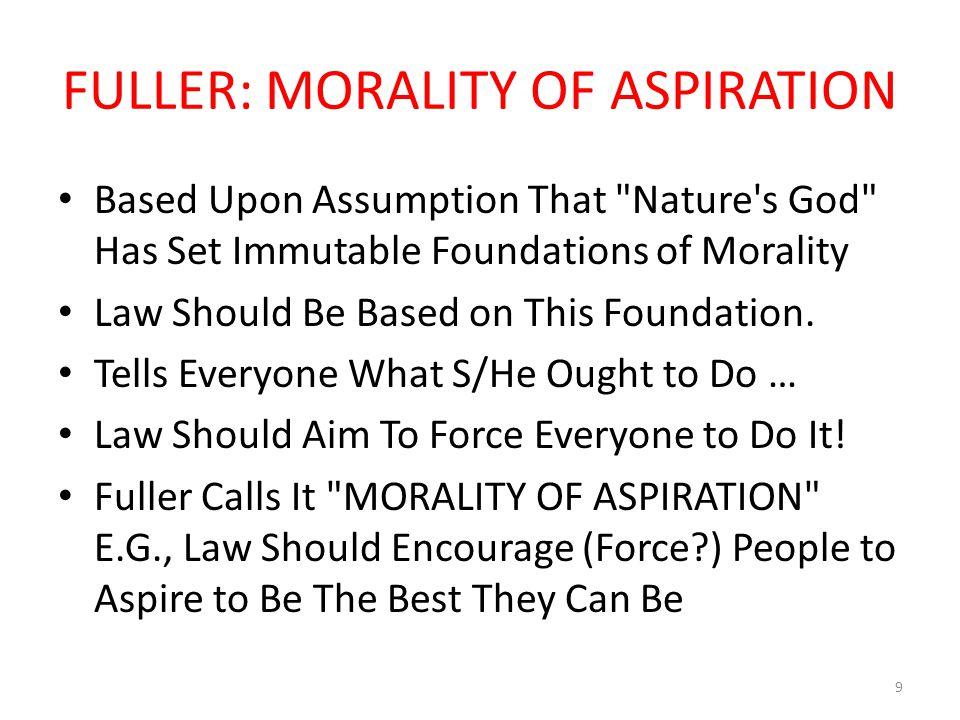 SUMMARY: Morality of Aspiration vs.