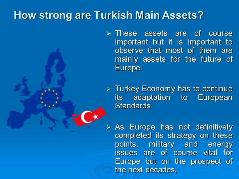 How strong are Turkish Main Assets.