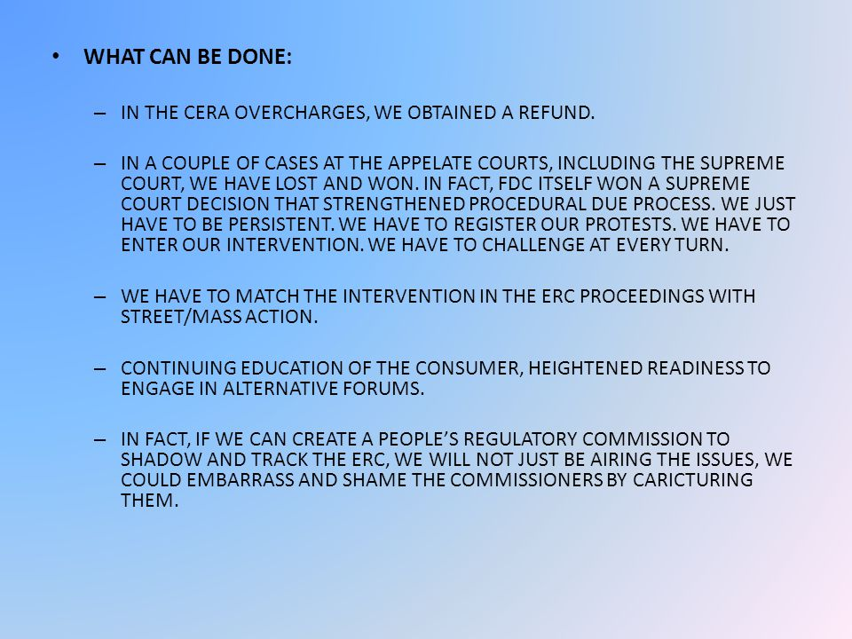 WHAT CAN BE DONE: – IN THE CERA OVERCHARGES, WE OBTAINED A REFUND.