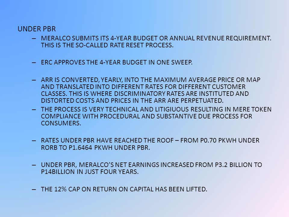 UNDER PBR – MERALCO SUBMITS ITS 4-YEAR BUDGET OR ANNUAL REVENUE REQUIREMENT.