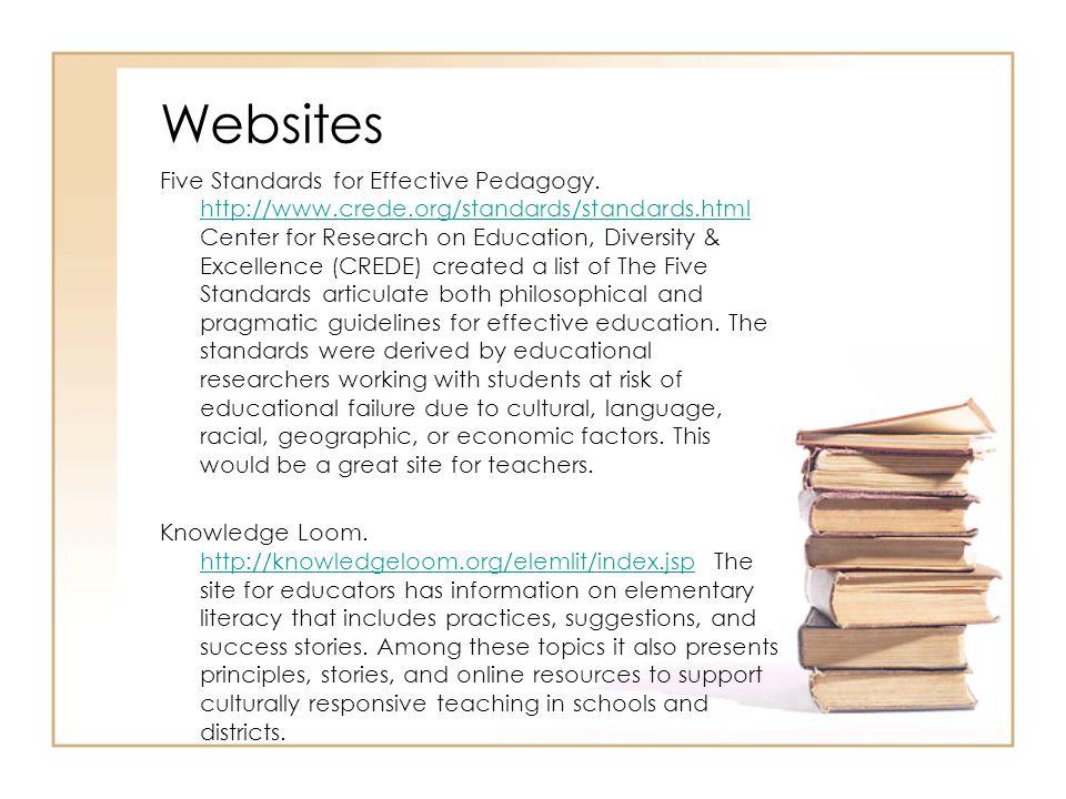 Websites Five Standards for Effective Pedagogy.
