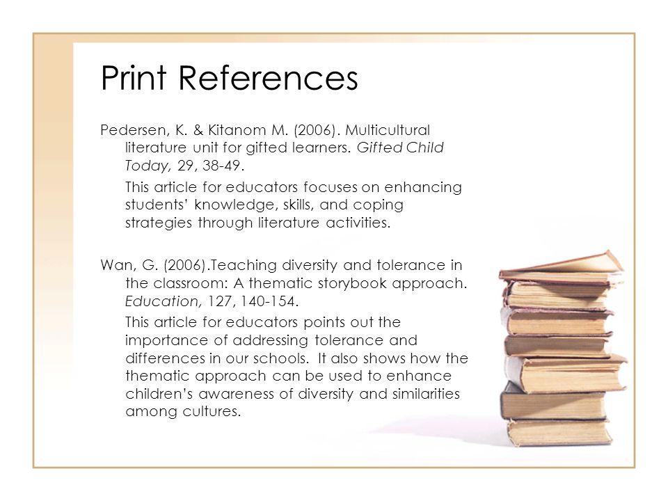 Print References Pedersen, K. & Kitanom M. (2006).