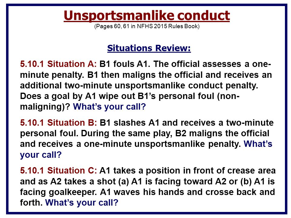Situations Review: 5.10.1 Situation A: B1 fouls A1.