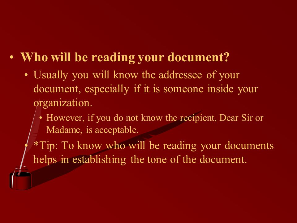 Who will be reading your document.