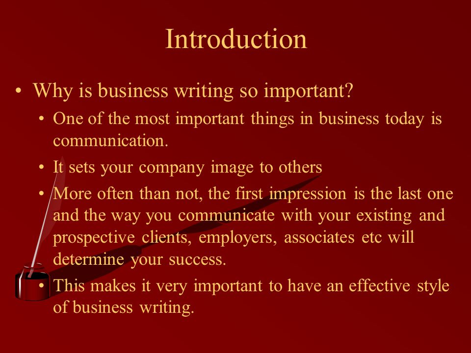 Why is business writing so important.