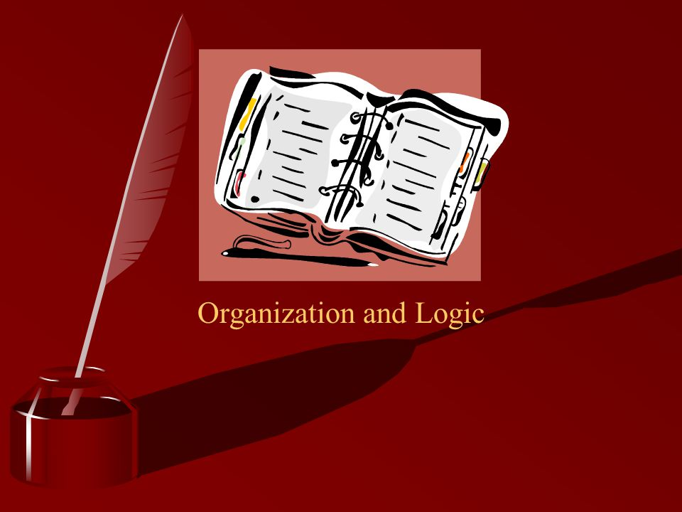 Organization and Logic