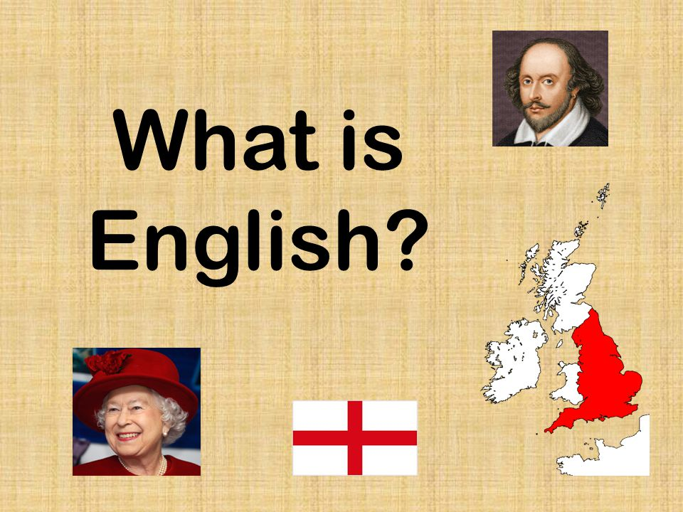 What is English